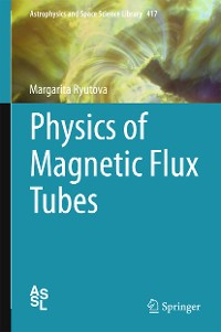 Cover Physics of Magnetic Flux Tubes
