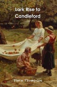 Cover Lark Rise to Candleford