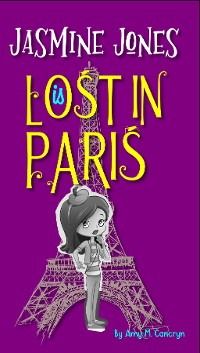 Cover Jasmine Jones is Lost In Paris