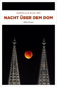 Cover Nacht über dem Dom