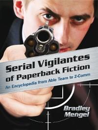 Cover Serial Vigilantes of Paperback Fiction