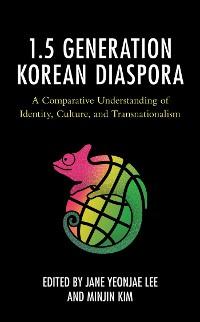 Cover The 1.5 Generation Korean Diaspora