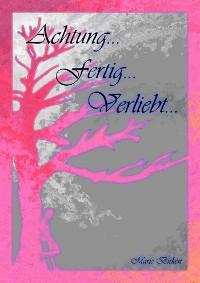 Cover Achtung...fertig...verliebt