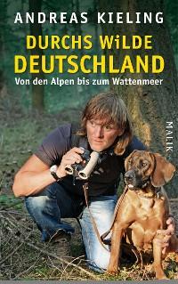 Cover Durchs wilde Deutschland