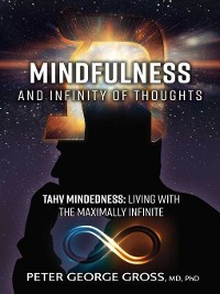 Cover Mindfulness and Infinity of Thoughts