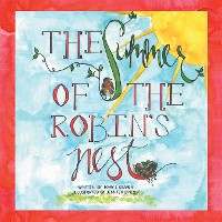 Cover The Summer of the Robin's Nest