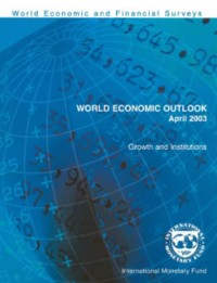 Cover World Economic Outlook, April 2003: Growth and Institutions