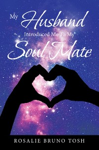 Cover My Husband Introduced Me to My Soul Mate