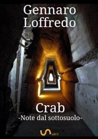 Cover Crab -Note dal sottosuolo-