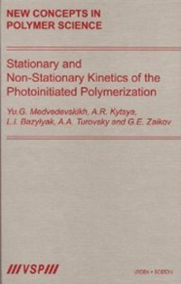 Cover Stationary and Non-Stationary Kinetics of the Photoinitiated Polymerization
