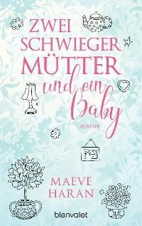 Cover Zwei Schwiegermütter und ein Baby