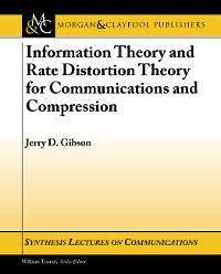 Cover Information Theory and Rate Distortion Theory for Communications and Compression