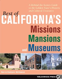 Cover Best of California's Missions, Mansions, and Museums