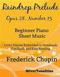 Cover Raindrop Prelude Opus 28 Number 15 Beginner Piano Sheet Music