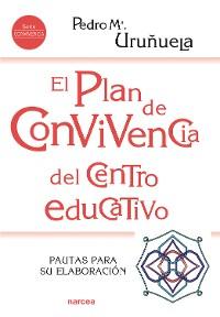 Cover El Plan de Convivencia del centro educativo
