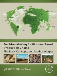 Cover Decision-Making for Biomass-Based Production Chains