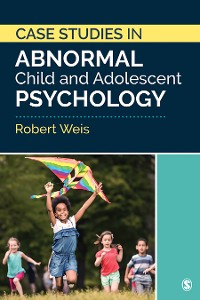 Cover Case Studies in Abnormal Child and Adolescent Psychology