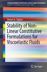 Cover Stability of Non-Linear Constitutive Formulations for Viscoelastic Fluids
