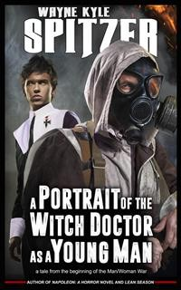 Cover A Portrait of the Witch Doctor as a Young Man