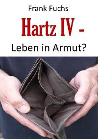 Cover Hartz IV - Leben in Armut?