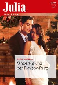 Cover Cinderella und der Playboy-Prinz