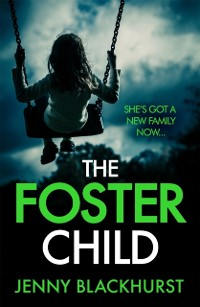 Cover Foster Child: 'a sleep-with-the-lights-on thriller'