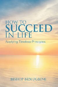 Cover How to Succeed in Life