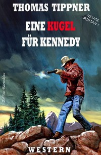 Cover Eine Kugel für Kennedy