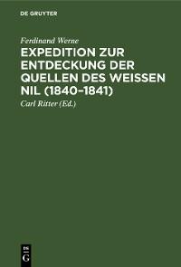 Cover Expedition zur Entdeckung der Quellen des Weißen Nil (1840–1841)