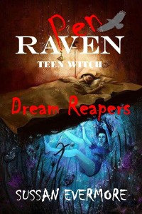 Cover Pen Raven Teen Witch: Dream Reapers