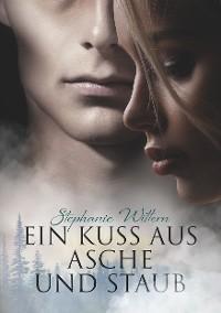 Cover Ein Kuss aus Asche und Staub