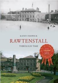 Cover Rawtenstall Through Time
