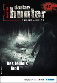 Cover Dorian Hunter 47 - Horror-Serie