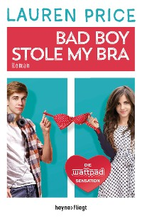 Cover Bad Boy Stole My Bra