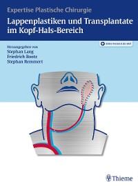 Cover Lappenplastiken und Transplantate im Kopf-Hals-Bereich