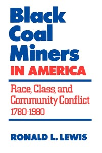Cover Black Coal Miners in America