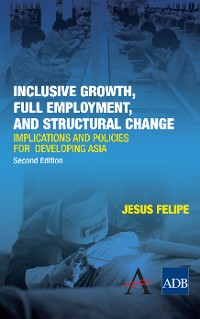 Cover Inclusive Growth, Full Employment, and Structural Change