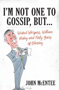 Cover I'm Not One To Gossip, But…