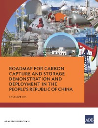 Cover Roadmap for Carbon Capture and Storage Demonstration and Deployment in the People's Republic of China