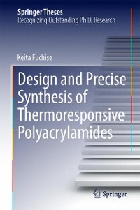 Cover Design and Precise Synthesis of Thermoresponsive Polyacrylamides