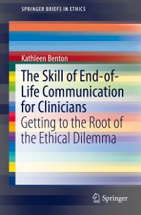 Cover The Skill of End-of-Life Communication for Clinicians