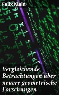 Cover Vergleichende Betrachtungen über neuere geometrische Forschungen