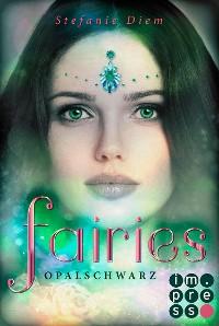 Cover Fairies 4: Opalschwarz