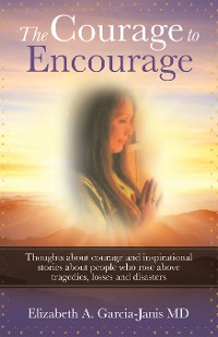 Cover The Courage to Encourage
