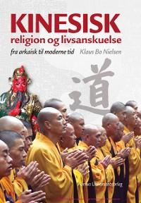 Cover Kinesisk religion og livsanskuelse