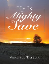 Cover He Is Mighty to Save