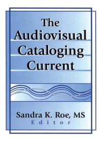 Cover Audiovisual Cataloging Current
