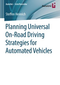 Cover Planning Universal On-Road Driving Strategies for Automated Vehicles