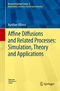 Cover Affine Diffusions and Related Processes: Simulation, Theory and Applications