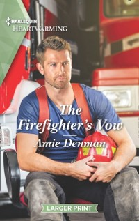 Cover Firefighter's Vow (Mills & Boon Heartwarming) (Cape Pursuit Firefighters, Book 2)